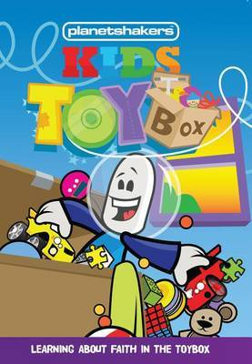 Planetshakers Kids Toybox: Learning About Faith in the Toybox
