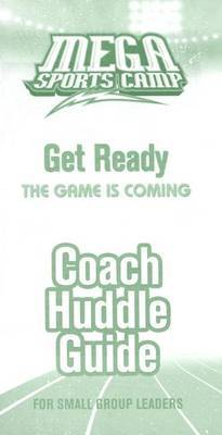 Mega Sports Camp Get Ready Coach Huddle Guide