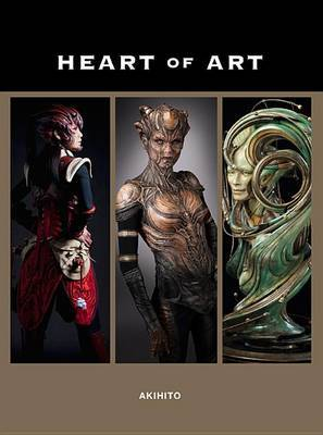 The Heart of Art: A Glimpse into the Wondrous World of Special Effects Makeup and Fine Art of Akihito