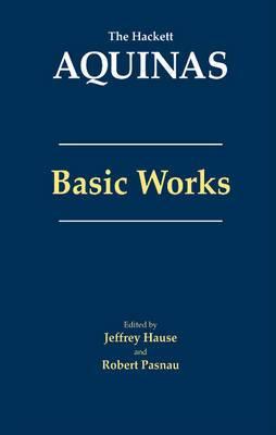 Aquinas: Basic Works: Basic Works