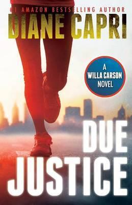 Due Justice (Justice Series #1)