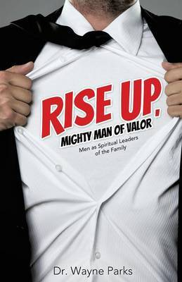 Rise Up, Mighty Man of Valor