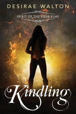 Kindling: Spirit of the Four Elms