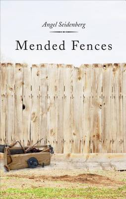 Mended Fences