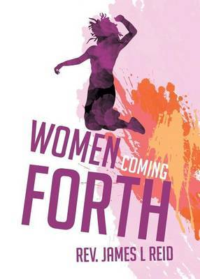 Women Coming Forth