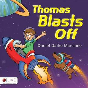 Thomas Blasts Off