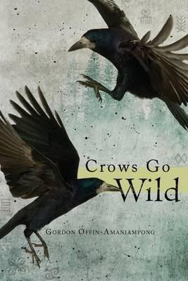 Crows Go Wild