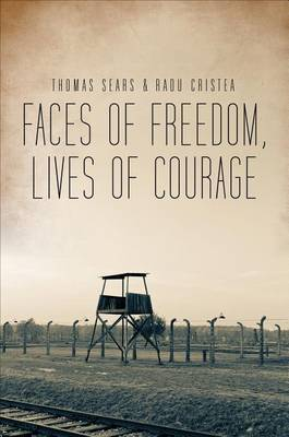 Faces of Freedom, Lives of Courage