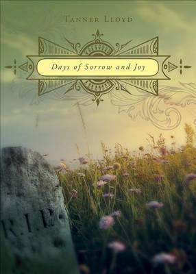 Days of Sorrow and Joy