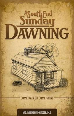 A South End Sunday Dawning: Come Rain or Come Shine