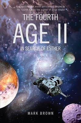 The Fourth Age II: In Search of Esther