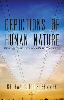 Depictions of Human Nature: Portraying Feelings of Puzzlements and Discernments