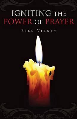 Igniting the Power of Prayer