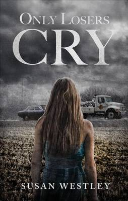 Only Losers Cry