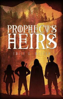 Prophecy's Heirs