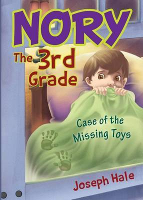 Nory the 3rd Grade: Case of the Missing Toys