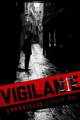 Vigilante Chronicles