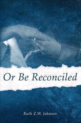 Or Be Reconciled