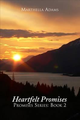 Heartfelt Promises: Promises Series: Book Two