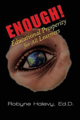 Enough! Educational Prosperity for All Learners