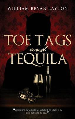 Toe Tags and Tequila