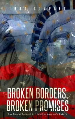 Broken Borders, Broken Promises: How Porous Borders Are Robbing America's Future