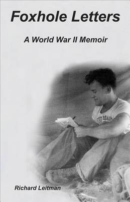 Foxhole Letters: A World War II Memoir