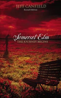 Somerset ELM: The Journey Begins: Second Edition
