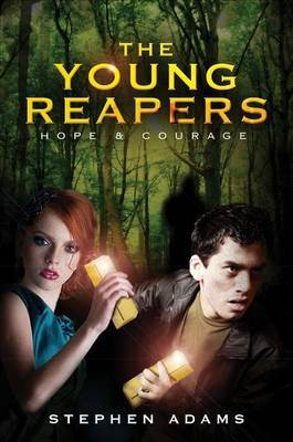 The Young Reapers: Hope & Courage
