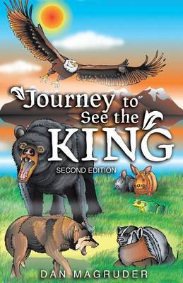 Journey to See the King: Second Edition