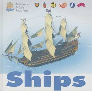 Ships: Mechanic Mikes Machines