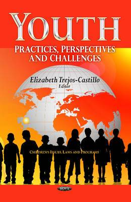 Youth: Practices, Perspectives & Challenges