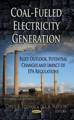 Coal-Fueled Electricity Generation: Fleet Outlook, Potential Changes & Impact of EPA Regulations