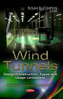 Wind Tunnels: Design/Construction, Types & Usage Limitations