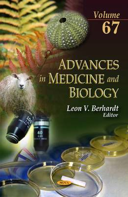 Advances in Medicine & Biology: Volume 67: Volume 67