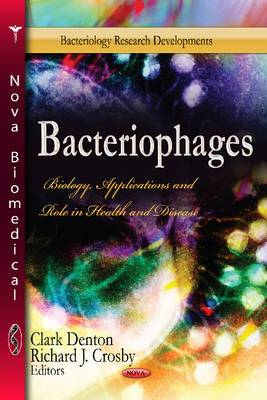 Bacteriophages: Biology, Applications & Role in Health & Disease