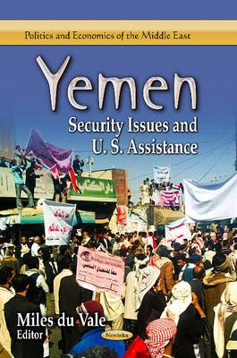 Yemen: Security Issues and U.S. Assistance