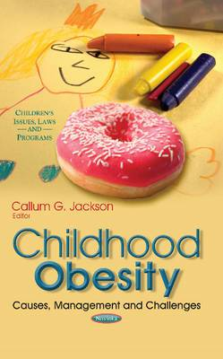 Childhood Obesity: Causes, Management & Challenges