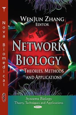 Network Biology: Theories, Methods & Applications