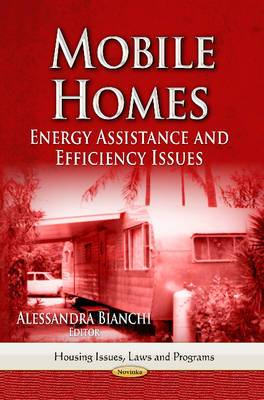 Mobile Homes: Energy Assistance & Efficiency Issues