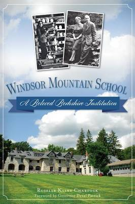 Windsor Mountain School: A Beloved Berkshire Institution