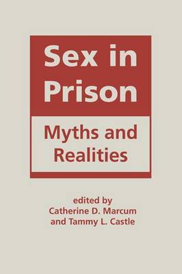 Sex in Prison: Myths and Realities
