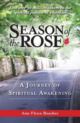 Season of the Rose: A Journey of Spiritual Awakening