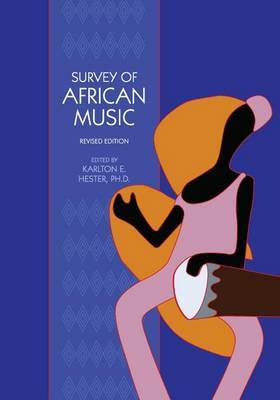Survey of African Music (Revised Edition)