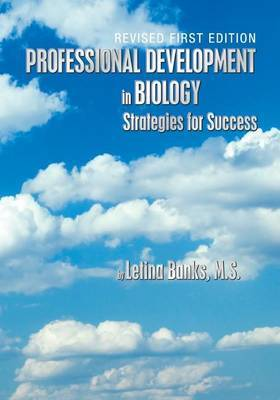 Professional Development in Biology: Strategies for Success