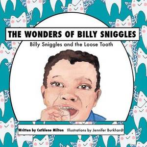 The Wonders of Billy Sniggles