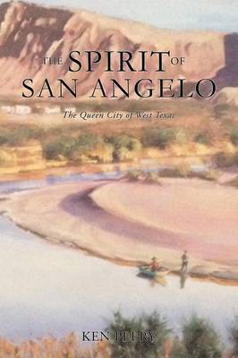 A History the Spirit of San Angelo