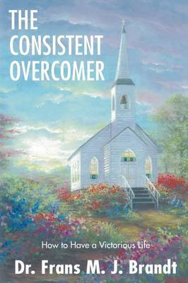 The Consistent Overcomer