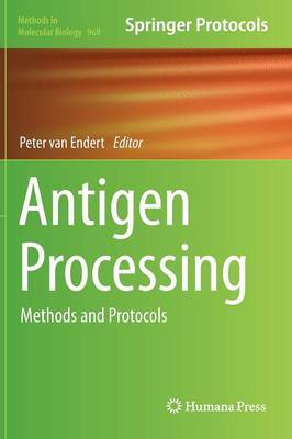 Antigen Processing: Methods and Protocols
