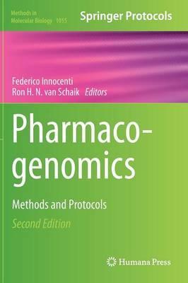 Pharmacogenomics: Methods and Protocols: 2013